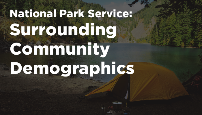National Park Service – Surrounding Community Demographics