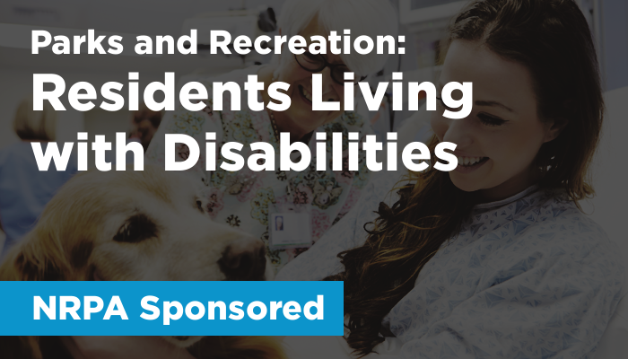 Parks & Recreation (NRPA Sponsored): Residents Living with Disabilities