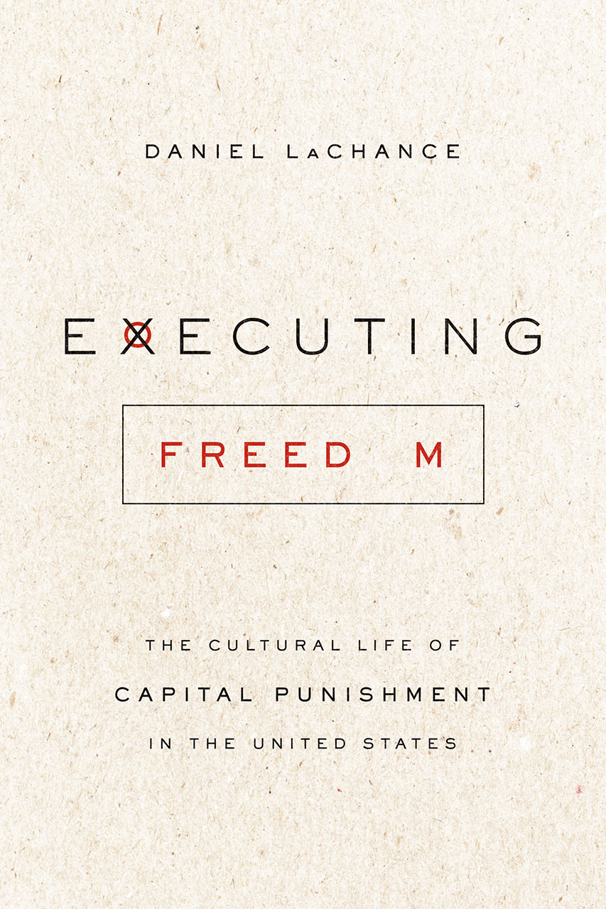 Photo Courtesy of the University of Chicago Press  Executing Freedom Cover