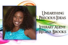 Regina Brooks - President & Founder - Serendipity Literary Agency