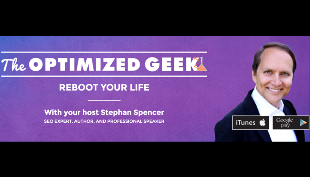The Optimized Geek Podcast Episode #13