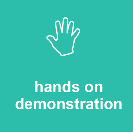 hands on demonstrations