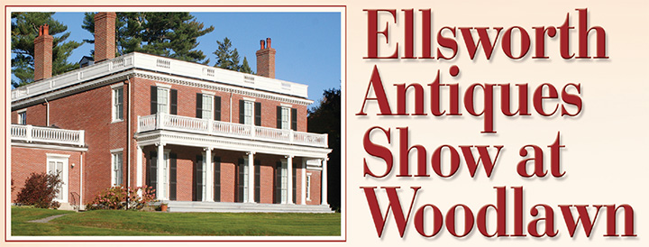 Ellsworth Antique Show at Woodlawn