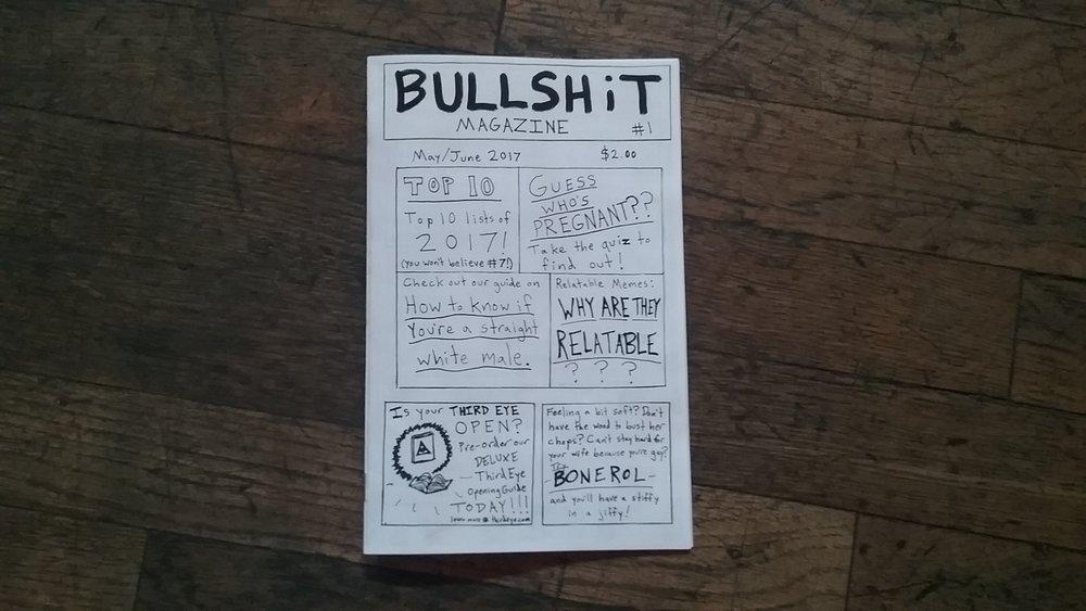 Bullshit Magazine #1 - SOLD OUT