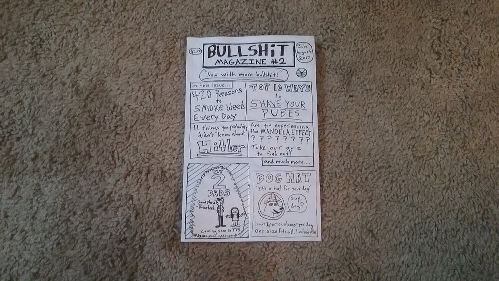 Bullshit Magazine #2 - $2.00 +shipping