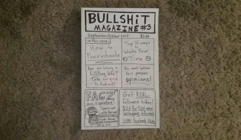Bullshit Magazine #3 - $2.00 +shipping