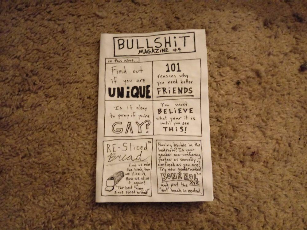 Bullshit Magazine #4 - $2.00 +shipping