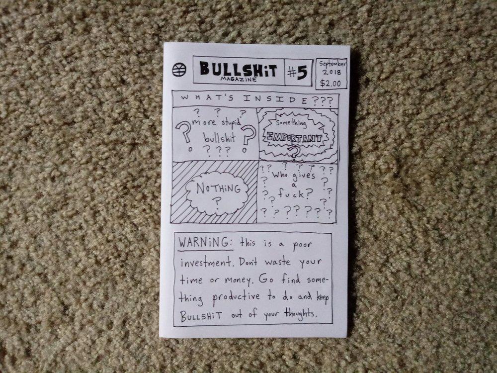 Bullshit Magazine #5 *NEW* - $2.00 +shipping