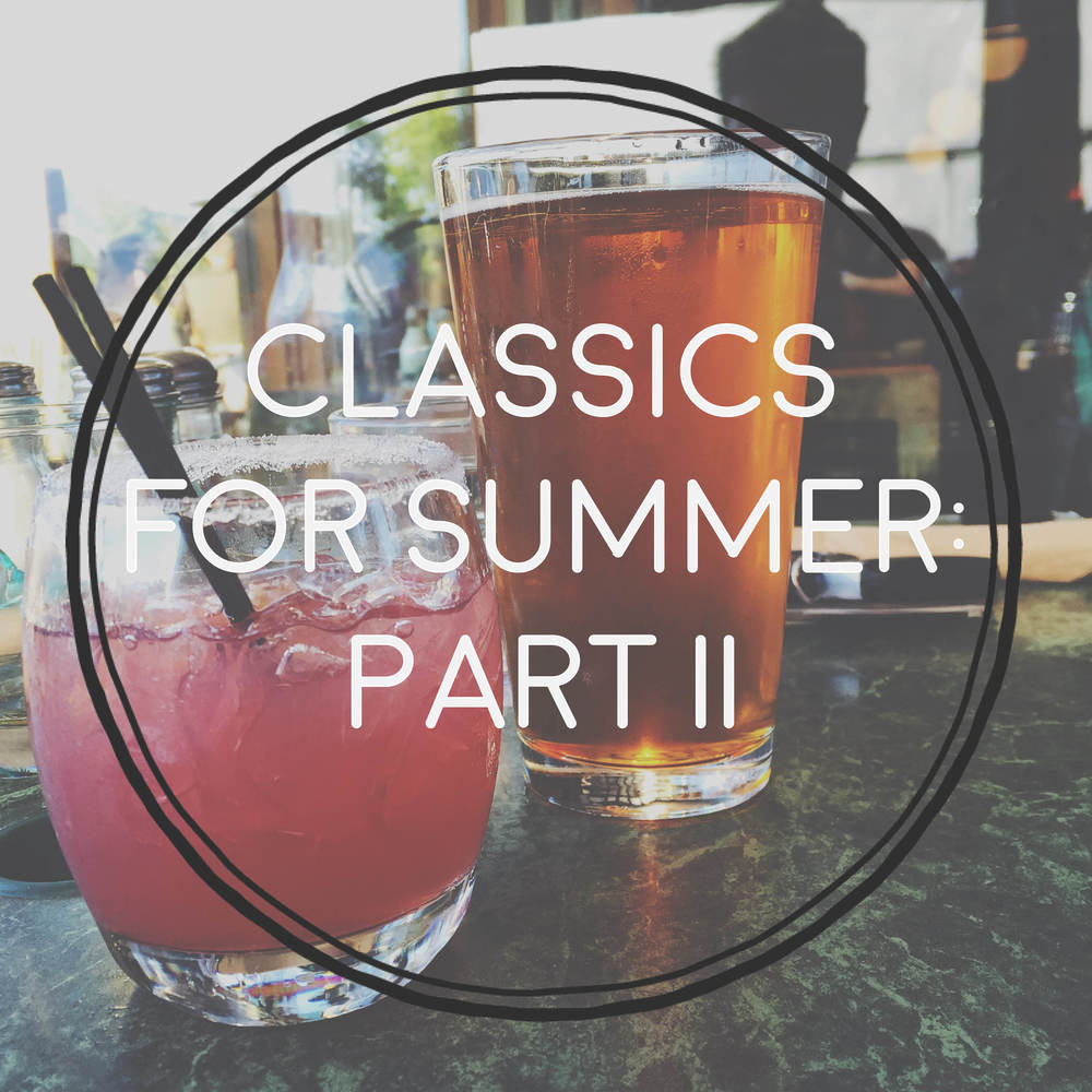 Blessed Bookworm Classics for Summer: Part II, Summer Blockbuster Adventure Reads