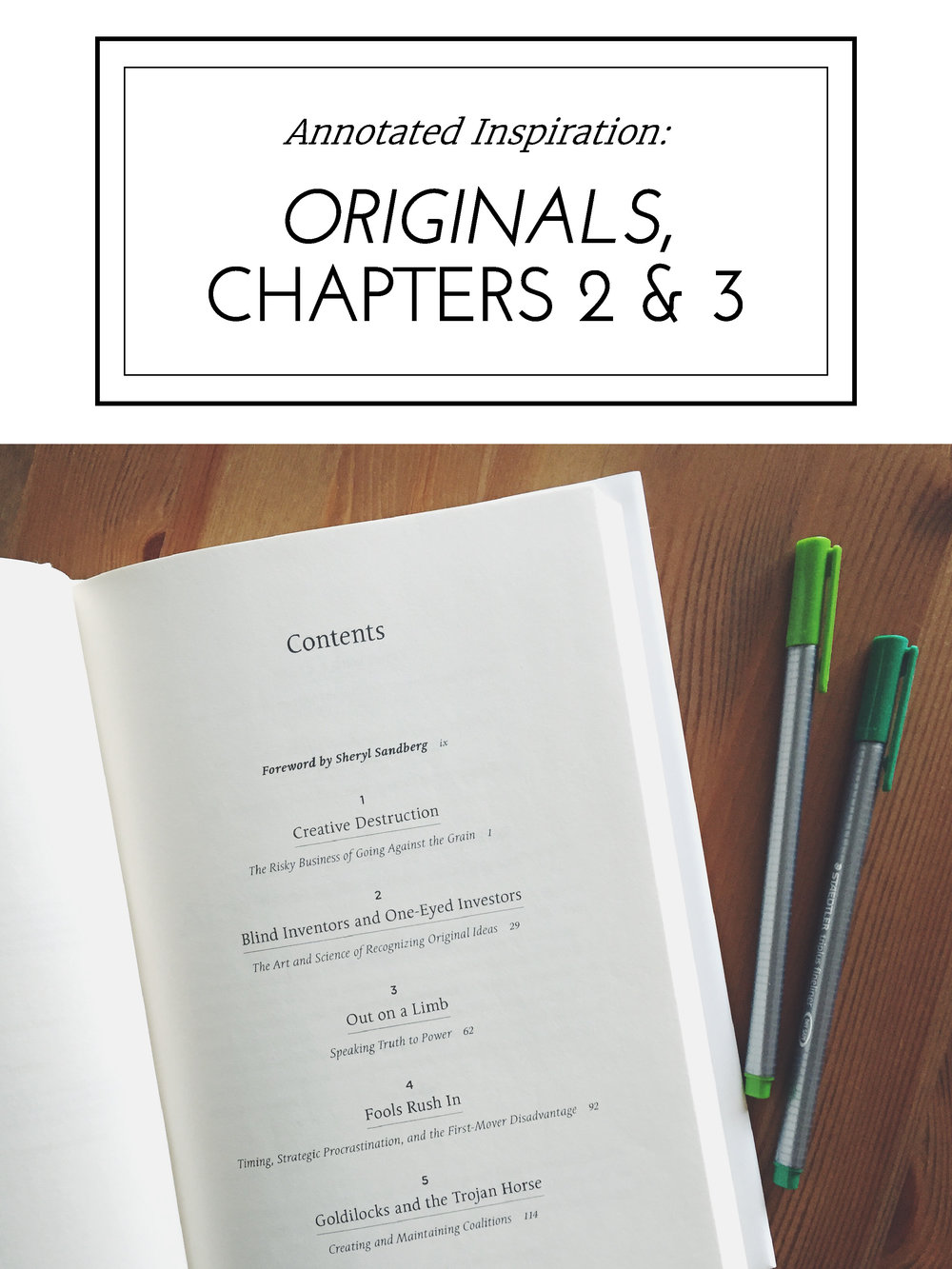 Annotated Inspiration: Adam Grant's Originals, Chapters 2 & 3