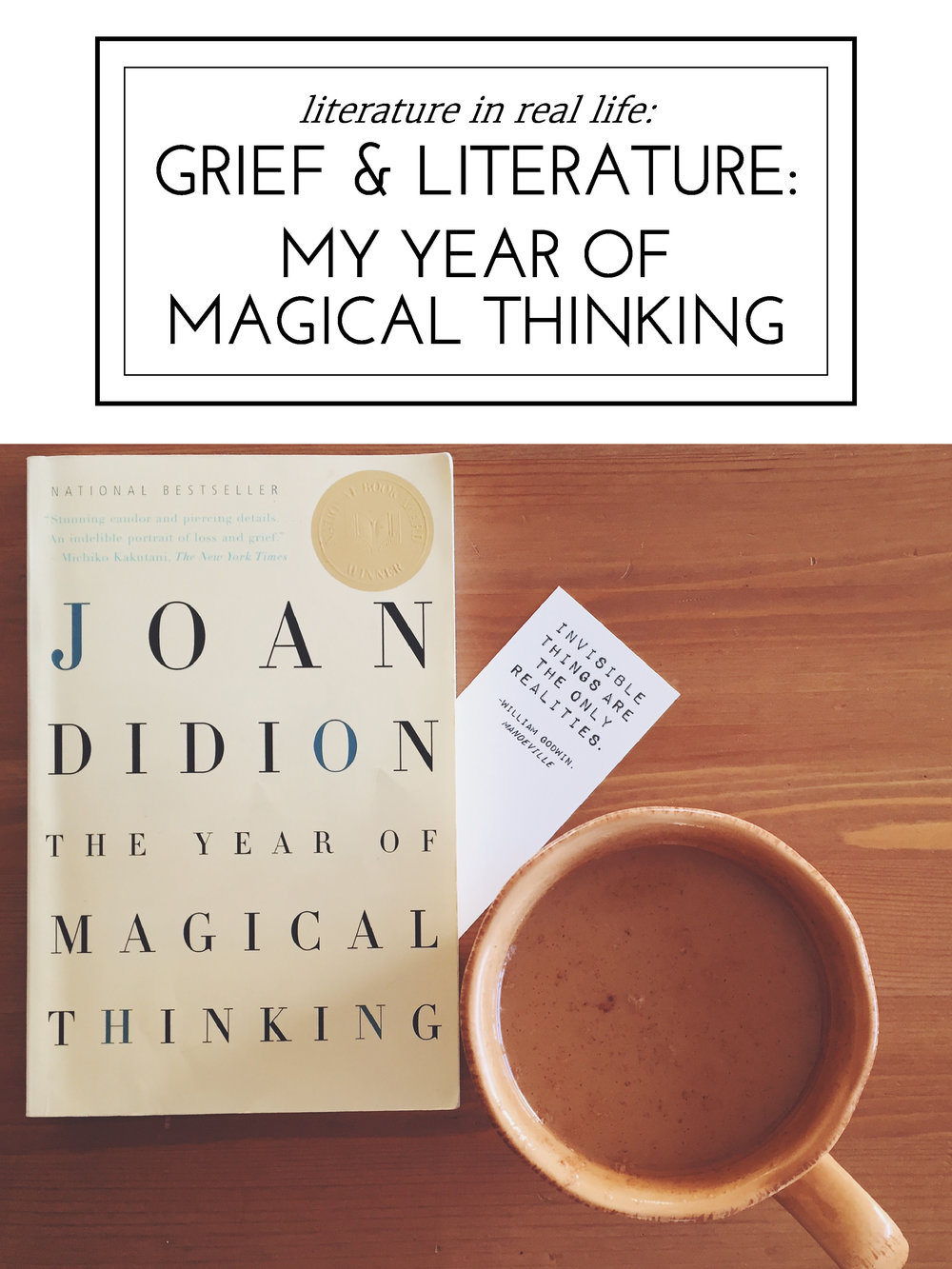 Literature in Real Life: Grief & Literature: My Year of Magical Thinking