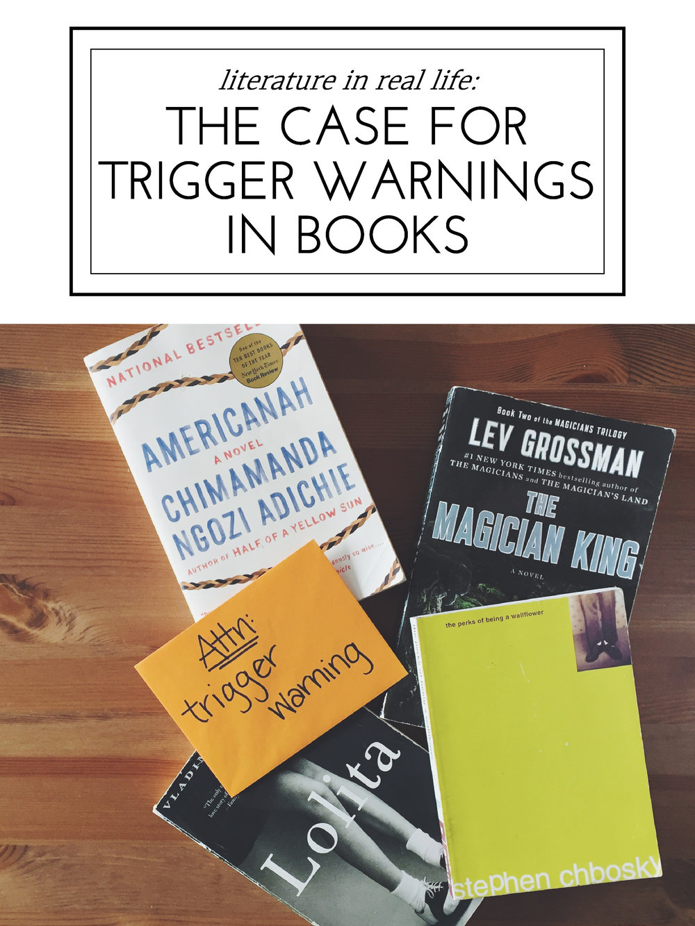 Blessed Bookworm's Literature in Real Life: The Case for Trigger Warnings in Books
