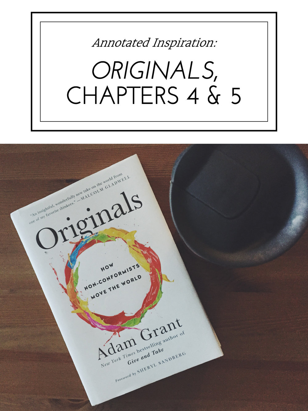 Annotated Inspiration: Originals, Chapters 4 & 5