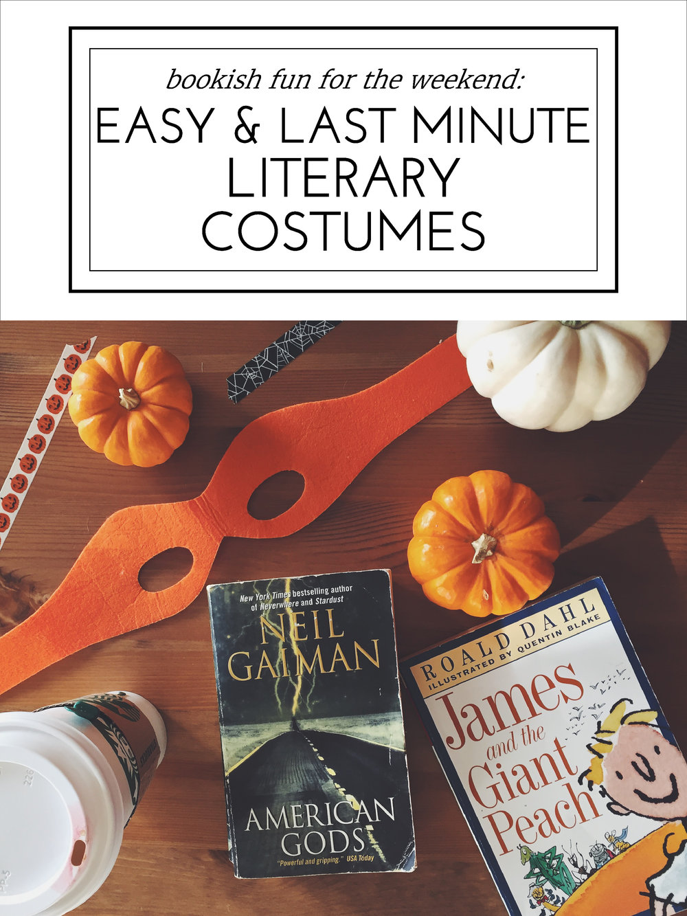 Easy & Last Minute Literary Costumes