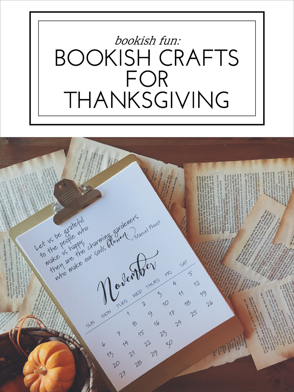 Blessed Bookworm's Bookish Crafts for Thanksgiving