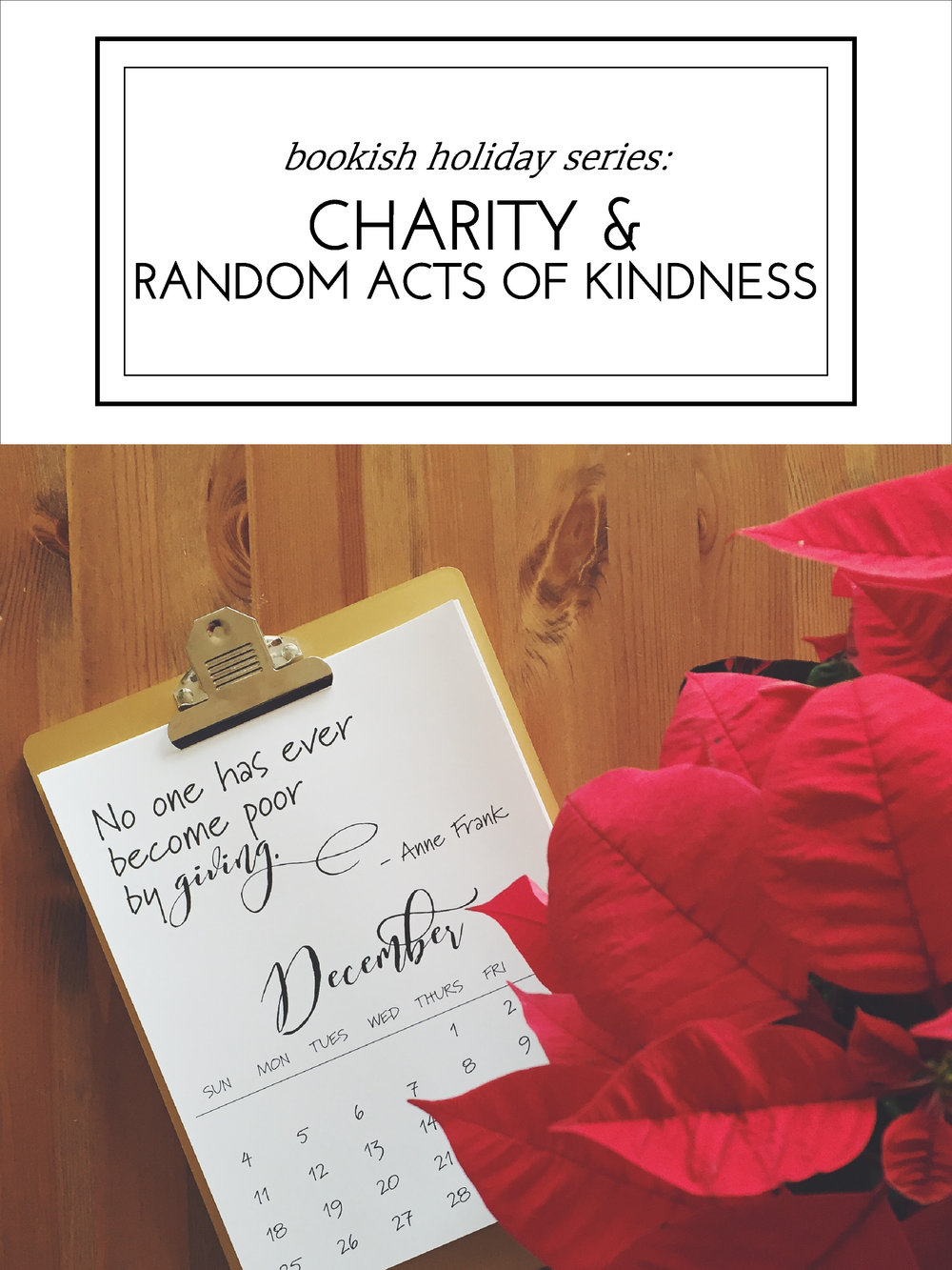 Bookish Holiday Series: Charity and Random Acts of Kindness - how to make a real difference this Christmas