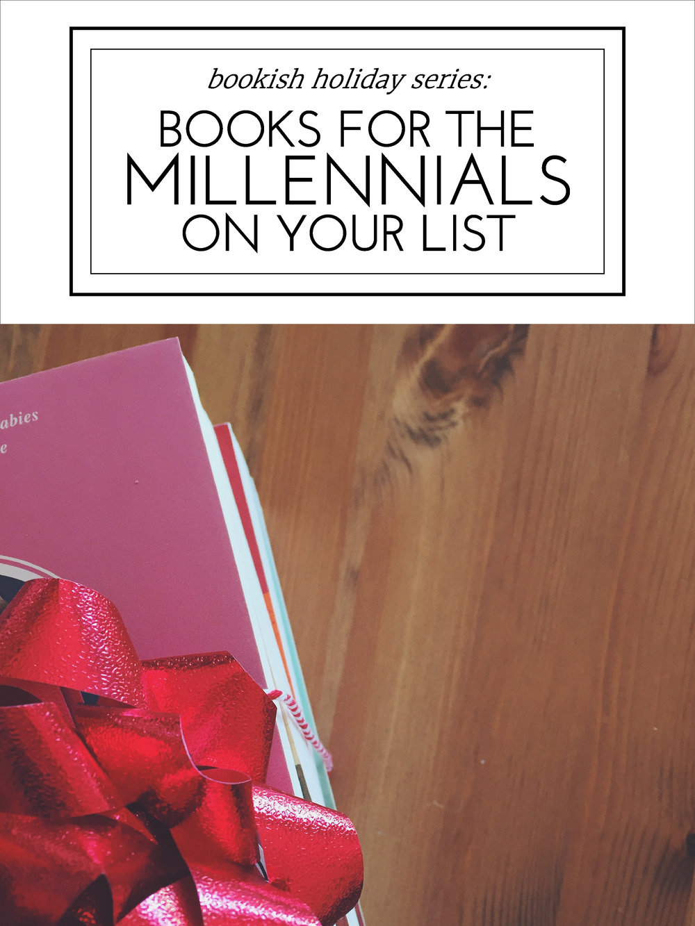 Books for the Millennials on Your Christmas List