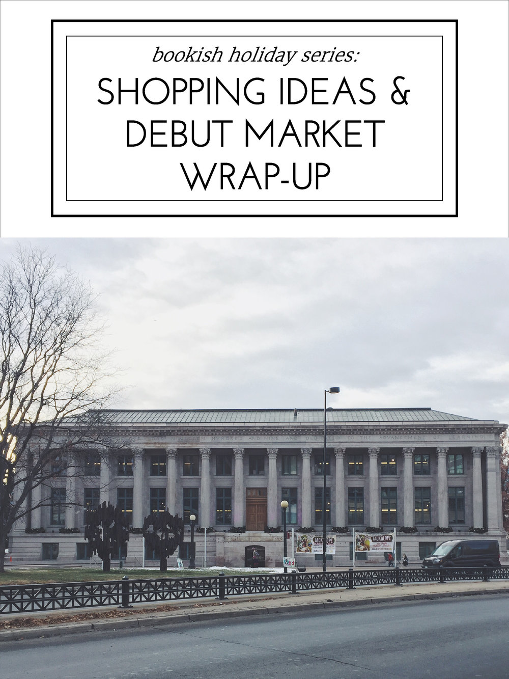 Bookish Holiday Series: Shopping Ideas & Debut Market Wrap-Up
