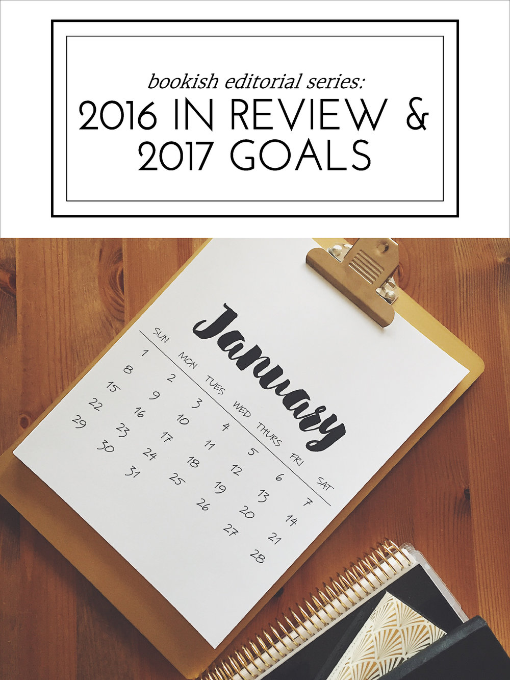 Blessed Bookworm 2016 in Review & 2017 Goals