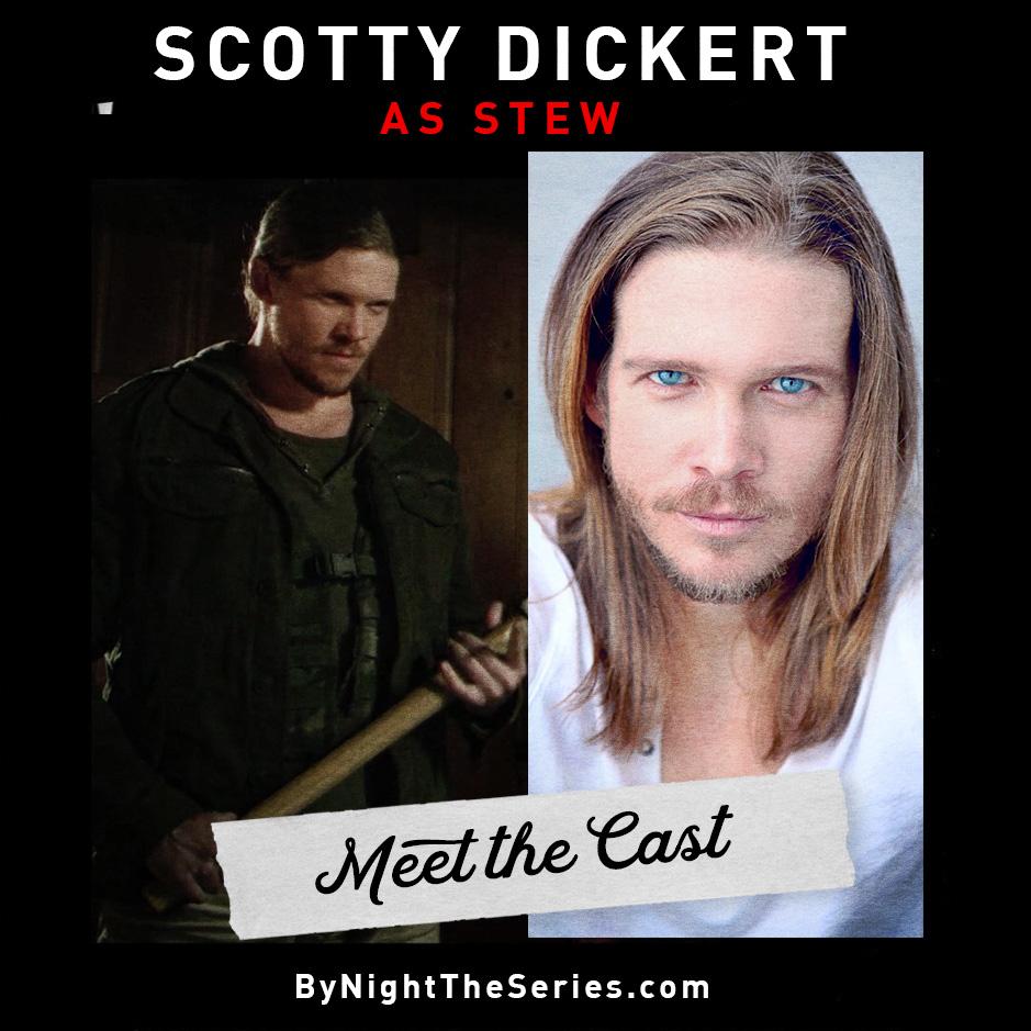 Meet The Cast Scotty Dickert.jpg