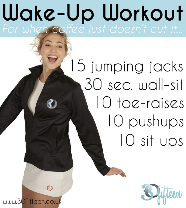 30Fifteen Wake Up Workout