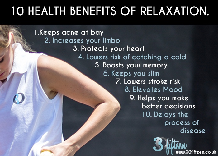 30Fifteen health benefits of relaxation.jpg