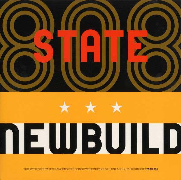 808 State - Newbuild