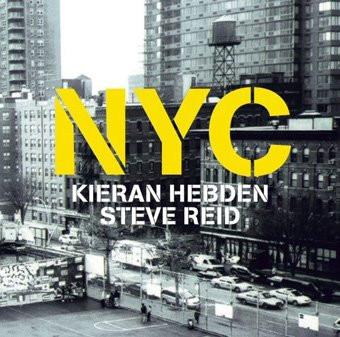 Kieran Hebden & Steve Reid – NYC
