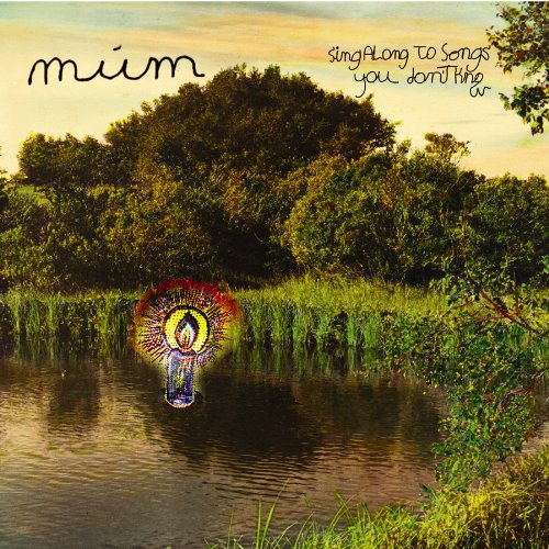 múm ‎– Sing Along To Songs You Don't Know