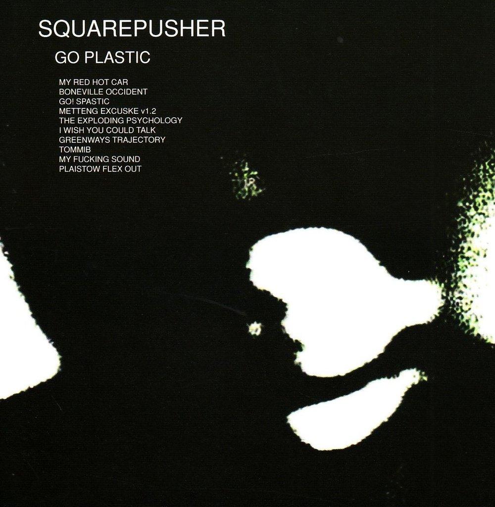 Squarepusher – Go Plastic