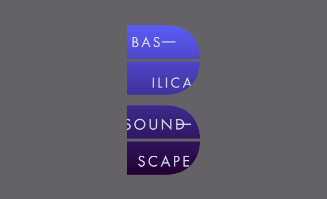 Basilica Soundscape