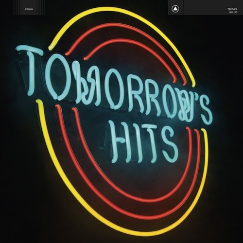 The Men ‎– Tomorrow's Hits