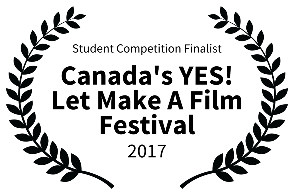 Student Competition Finalist - Canadas YES Let Make A Film Festival - 2017.png