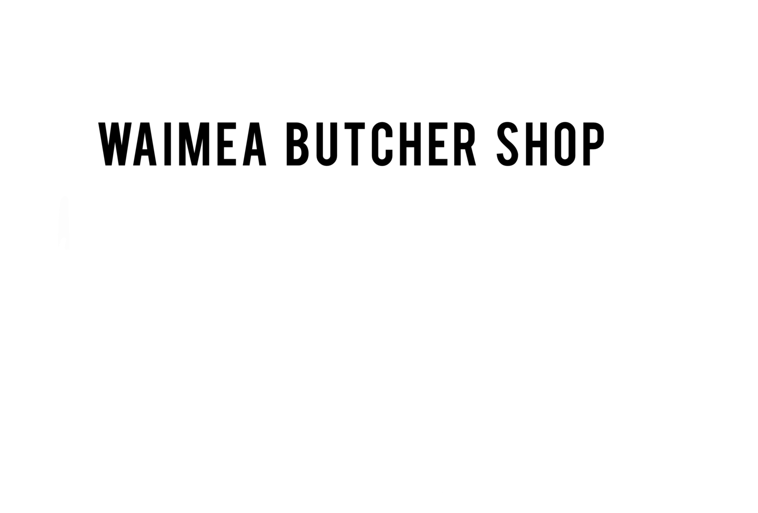 Waimea Butcher Shop