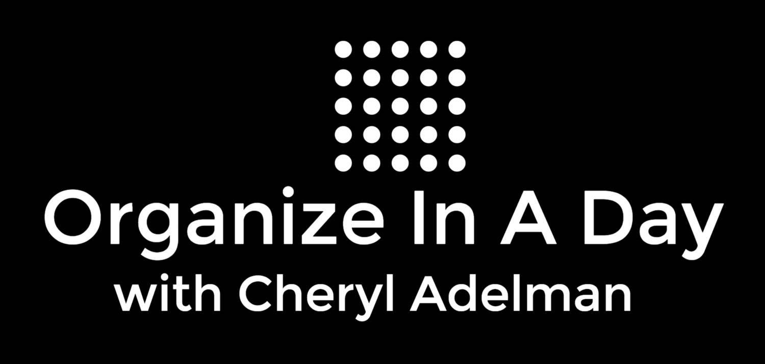 Organize In A Day™  Home Organizing with Cheryl Adelman