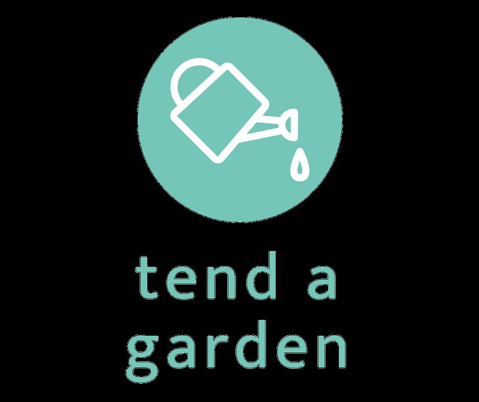 Tend a Garden.png