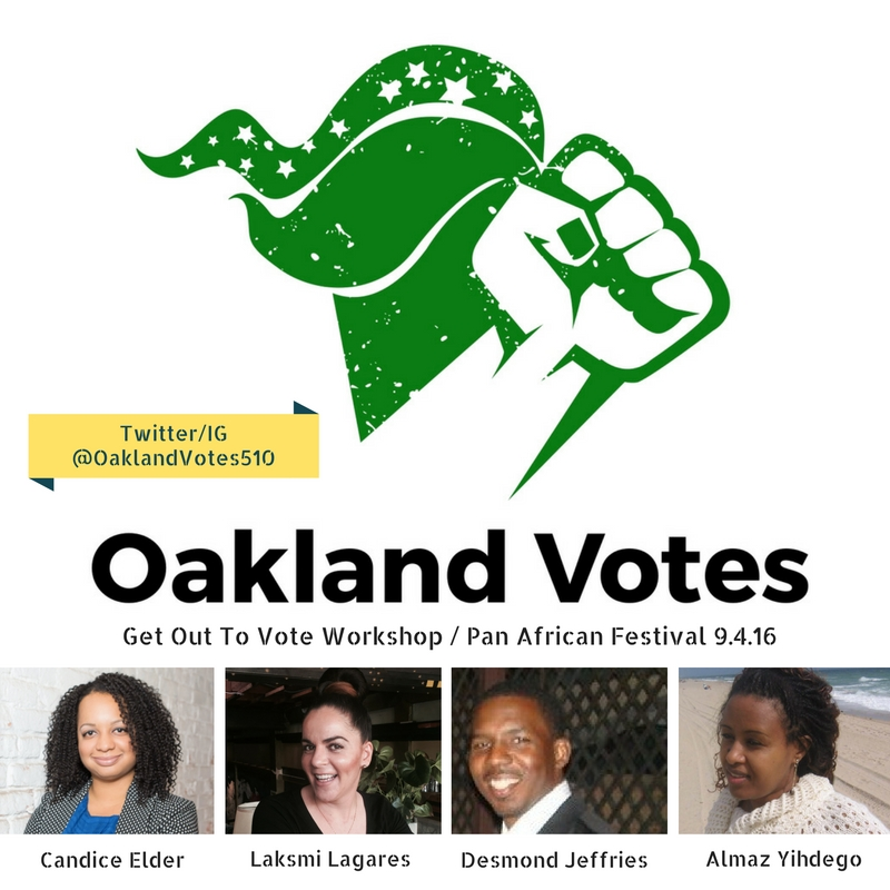 Get Out To Vote Workshop        Oakland Votes' mission is to increase voter engagement in Pan African communities through non-partisan policy education. Sign up for this workshop to learn important information on voter's registration, check your voting status, the importance of our vote and engage in discussion on state and local measures that directly affect our communities.       About Oakland Votes    Oakland Votes supports the participation of all Black, African, African American, and Pan African communities in Oakland in the American democratic process and voter engagement. Oakland Votes strives to increase civic and voter engagement by conducting educational workshops, offering digital and pamphlet voter support tools, and hosting community gatherings to generate awareness and collaboration.
