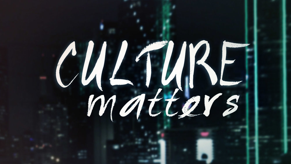 Culture Matters Cornerstone Baptist Church