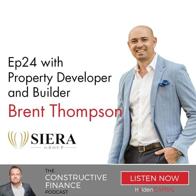 In Ep24 of The Constructive Finance Podcast HoldenCAPITAL principal Dan Holden talks with Brent Thompson of Siera Group about technological game changers, the new Australian dream and the changing landscape of the development industry. Listen Now: http://ow.ly/yMej30mp7JJ