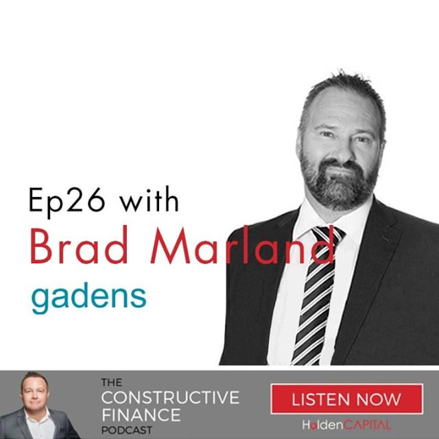 In Ep26 of The Constructive Finance Podcast HoldenCAPITAL finance consultant Brett Cottam talks with Brad Marland, a partner in the property group of Gadens Brisbane, about disruptions to the development industry and the current state of the market from a legal perspective. Listen Now: http://www.holdencapital.com.au/podcast/ep26-brad-marland