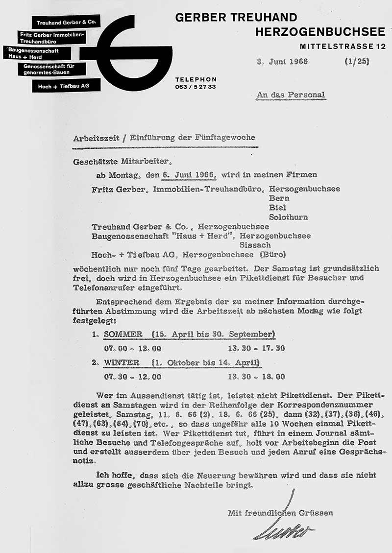 1966 führt Fritz Gerber für alle seine Unternehmen die 5-Tage-Woche ein.