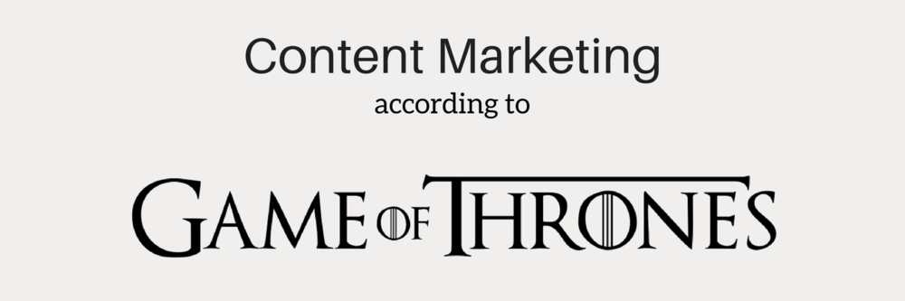 Content Marketing - Game of Thrones.png