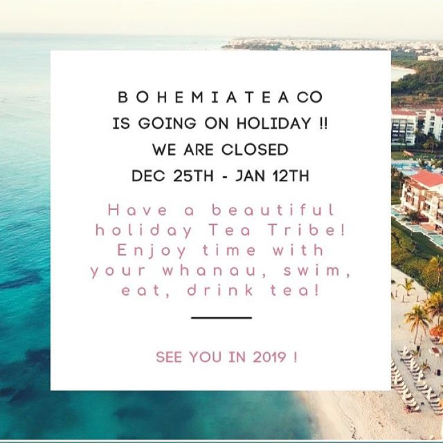 | B O H E M I A  H O L I D A Y |  What a year 2018 has been! So much growth, loss, lessons, and a tonne of joy. I want to thank each and every one of our tea tribe - that's you! - for all of your support.  You may or may not know that BTC is run by moi - and moi alone. I am a full time momma bear + Tea Master who's mission is to bring you only the best tea + our supportive blends.  By choosing our teas, you support this mission and keep my dream alive! I am SO grateful for my small business venture and am pumped to see what comes in 2019 ✨🌙⚡️💫☄️💥🔥🌙!! See you there ❤️ #bohemiateaco #christmas #holiday #2019 #smallbusiness #nzsmallbusiness #tea #organic #organictea #tealife #tisane #herbalblends #organicherbs #happyholidays #seeyousoon
