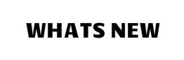 WHATS NEW WEBSITE.jpg