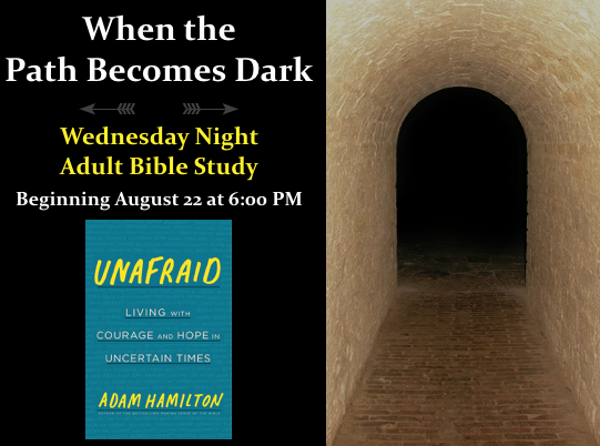 When the Path Becomes Dark - Adult Bible Study - Starts August 2018.png