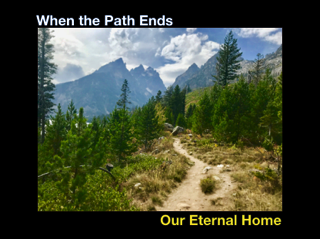 Sundays in November 2018 - When the Path Ends - Our Eternal Home.png