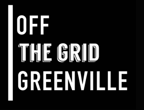 Off The Grid Greenville, A Guide to the Best Greenville Restaurants, Events, and Lifestyle