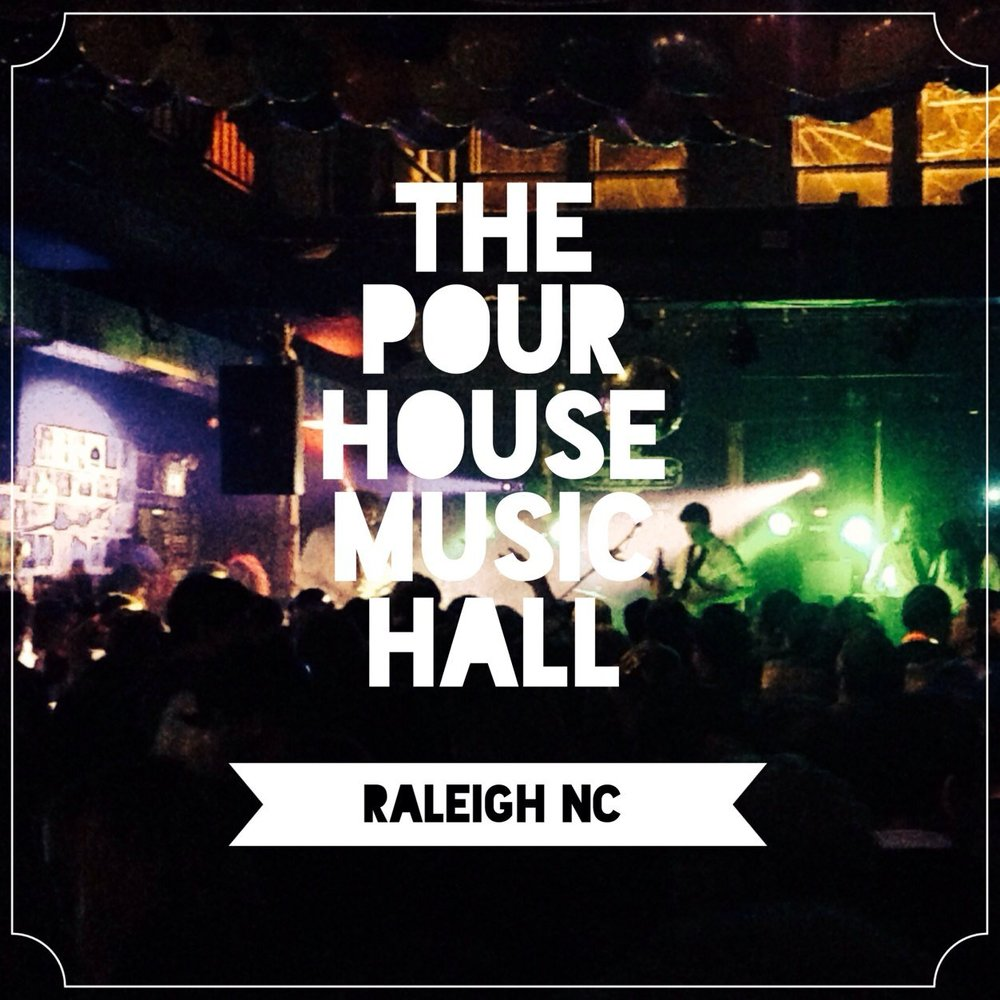 The Pour House Raleigh, NC.jpeg