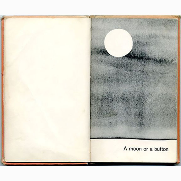 Ruth Krauss and Remy Charlip, a Moon or a Button, 1959