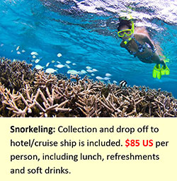 Collection and drop off to hotel/cruise ship is included.  $85 US  per person, including lunch, refreshments and soft drinks.
